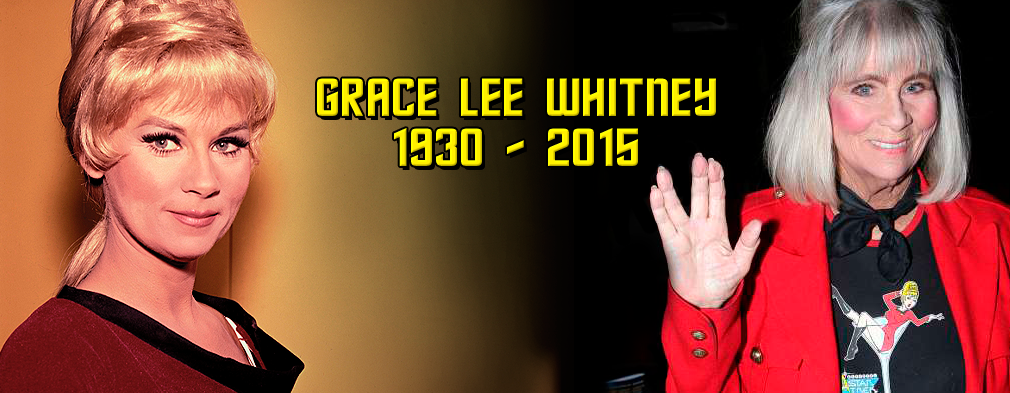 Grace Lee Whitney RIP