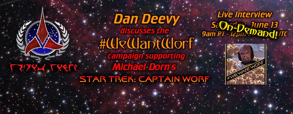 Dan Deevy We Want Worf On-Demand