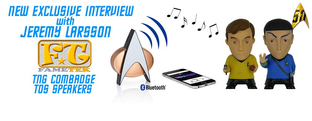 Interview for Fametek Combadge and Speakers